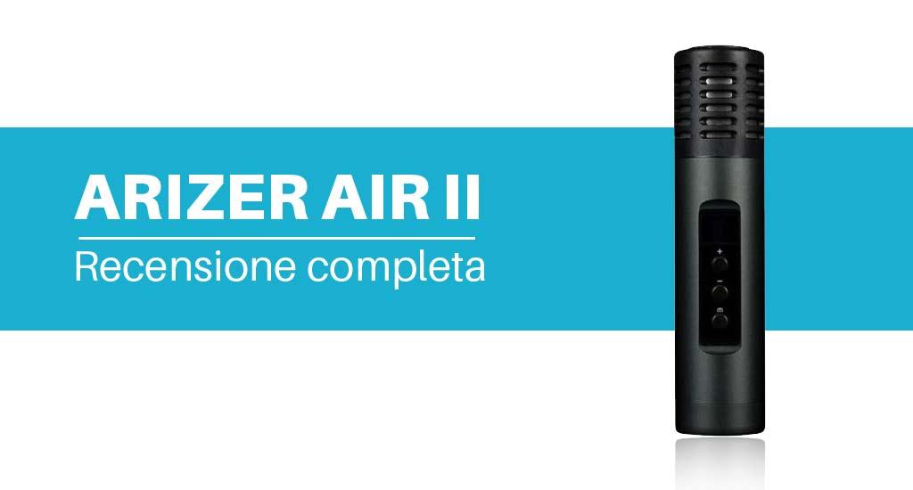 Arizer Air II vaporizzatore portatile