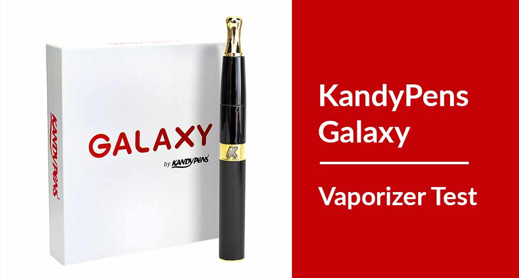 KandyPens Galaxy Pen Vaporizer Test